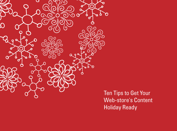 Ten Tips to Get Your Content Holiday ReadyTen Tips to Get Your Content Holiday Ready