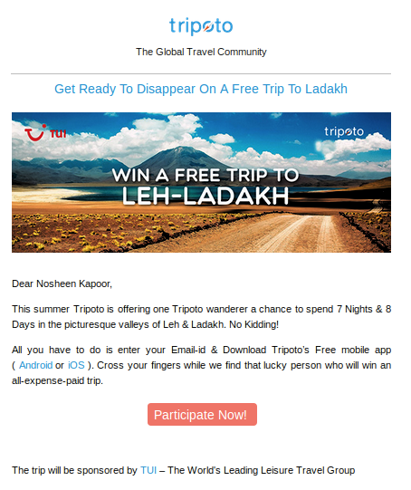 Tripoto knows just how to engage in a creative way. What better than a free trip!