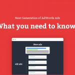 Everything you need to know about AdWords Expanded Ads