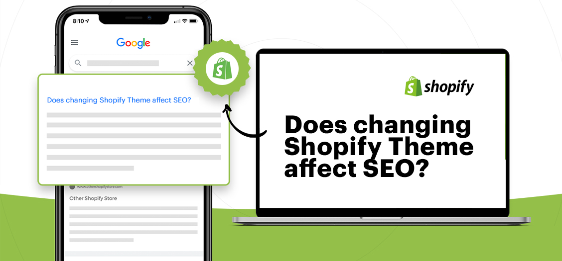 Does changing Shopify Theme affect SEO?