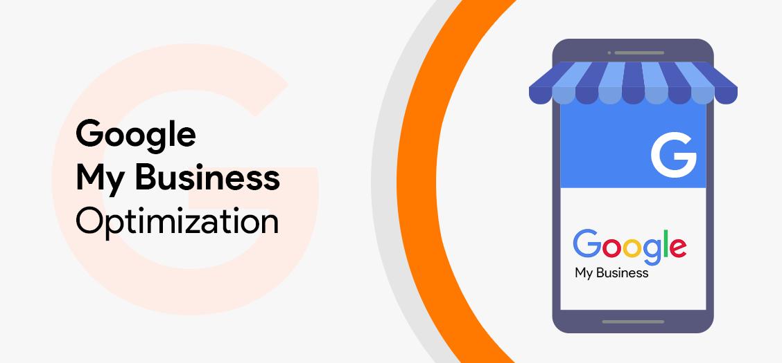 Google My Business Optimization 2021